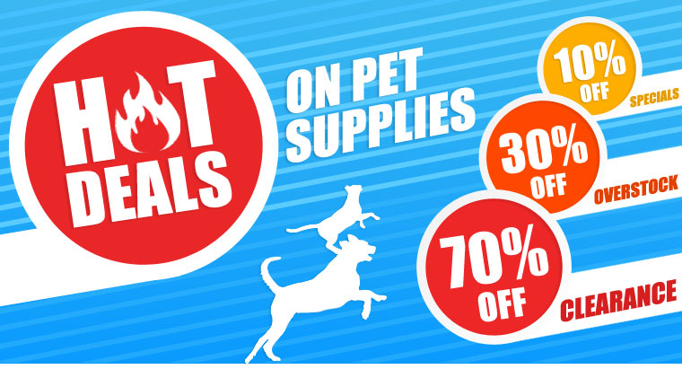 EntirelyPets Special Deals - Clearance, overstock and Weekly Specials