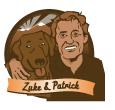 Zuke and Patrick