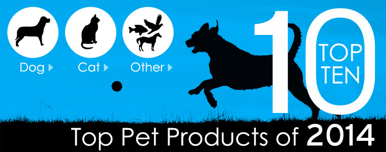 Top 10 Pet Products Of 2014