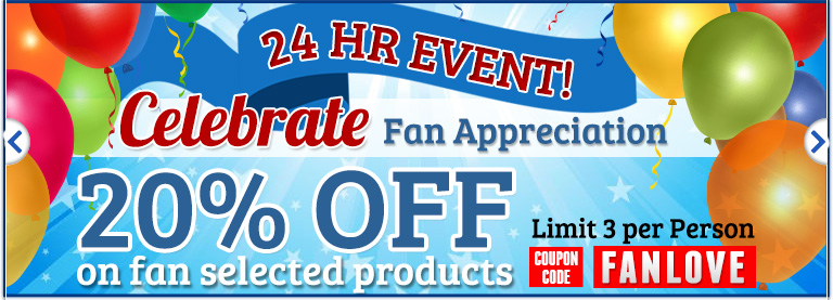 Fan Appreciation Sale