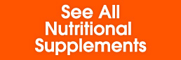 See All Nutritonal Supplements